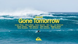 GONE TOMORROW || HAWAII