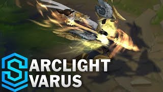 Arclight Varus (2018) Skin Spotlight - League of Legends