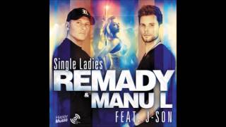 Single Ladies - Remady & Manu-L feat. J-Son