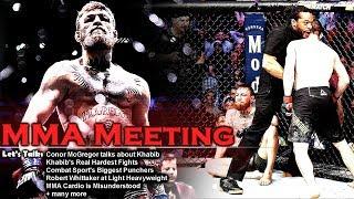 Let's Talk: Conor Mcgregor talks Khabib and Future; Khabib's hardest fights; Biggest Punchers + more