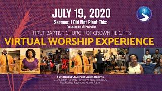 July 19, 2020: Sunday Morning Virtual Worship Experience