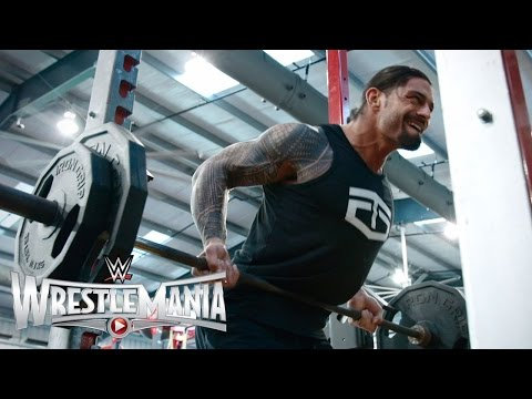 Roman Reigns' WrestleMania workout