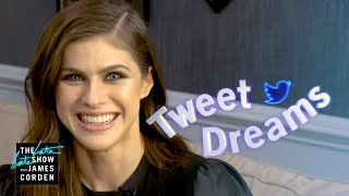 Tweet Dreams w/ Alexandra Daddario