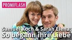 Samuel Koch & Sarah Elena: So begann ihre Liebe