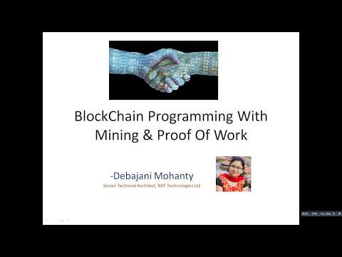 Introduction to BlockChain Programming In Java With Mining & Proof Of Work by Debajani Mohanty