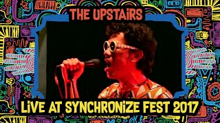 The Upstairs Live at SynchronizeFest 2017