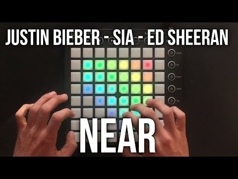 Justin Bieber ft. Sia & Ed Sheeran - Near // Launchpad Cover/Edit