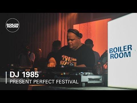DJ 1985 | Boiler Room x Present Perfect Festival