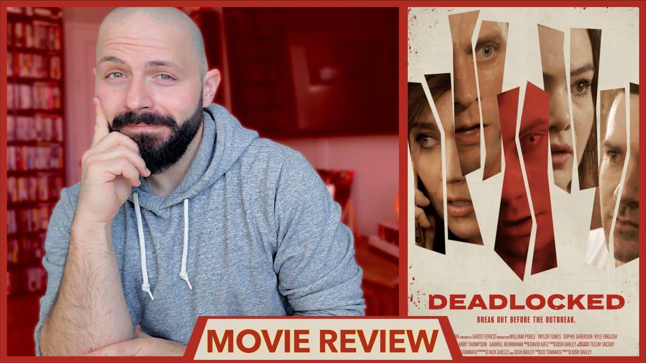 DEADLOCKED (Amazon Prime Video) - Indie Zombie Film 2020 - Movie Review | BD
