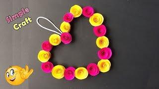 How To Make Paper Heart Wall Hanging| Home Decor | Rose Flower | Diy Ideas | Best Craft Idea