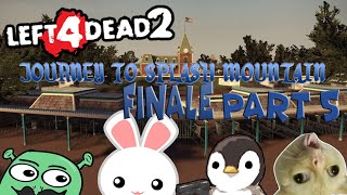 L4D2 CCP Journey to Splash Mountain Part 5 FINALE AYAW PA SUMAKAY EH