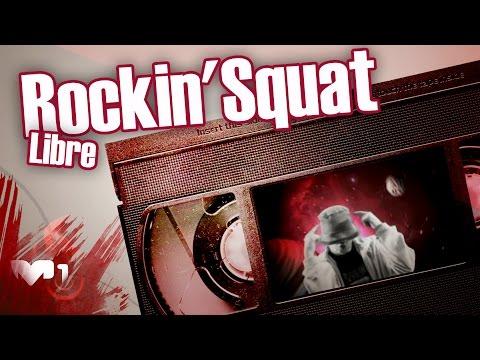 Rockin Squat - Libre