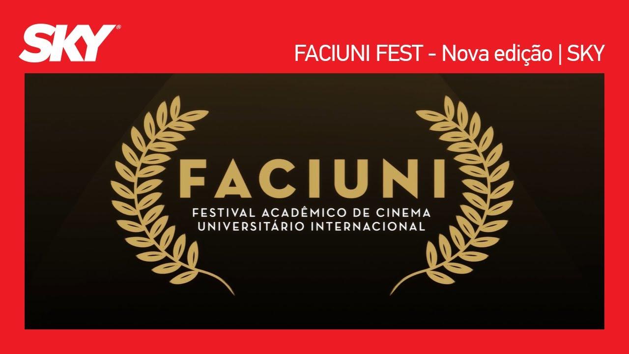Faciuni Fest: Confira as Informações sobre o Evento   SKY