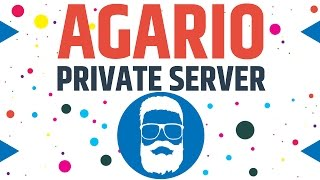 Agario Huge Private Server - Join us!!
