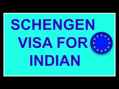 Schengen Visa for Indian  - Complete Procedure (Europe Visa)