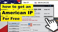 How to get American / USA IP Address for Free in a Minute!