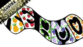 Como dibujar Letrero TE AMO Letras Frutas Mini Frutas Tutorial ILUSTRA SHOW