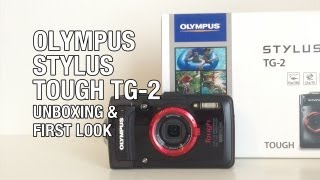 Olympus Stylus Tough TG-2 Unboxing & First Look