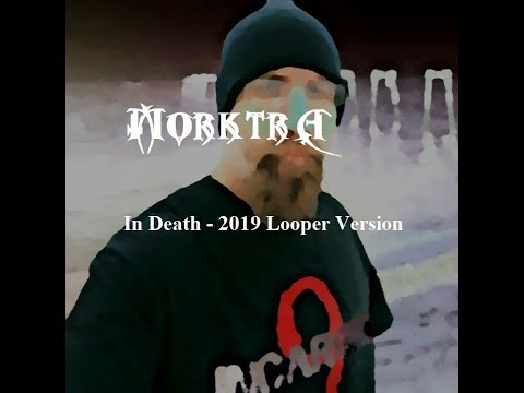 Morktra - In Death 2019 Version