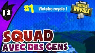 [FR] Fortnite BR - TOP 1 IN SQUAD (with people)
