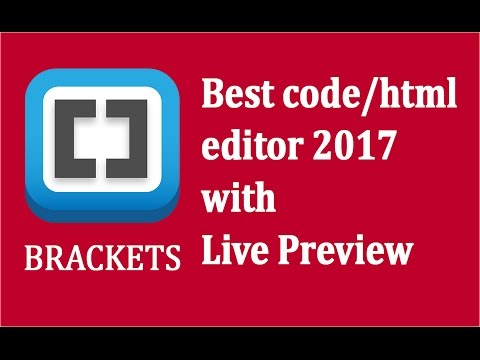 BRACKETS Best Code/HTML Editor 2019 - Download, Setup And Example Code