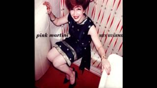 Pink Martini - Tea For Two ((Featuring Jimmy Scott))