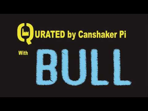 Bull (live) 2018-01-20  Qurated by Canshaker Pi - Q-factory Amsterdam