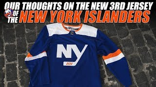 Our Thoughts on the New York Islanders 3rd Jersey