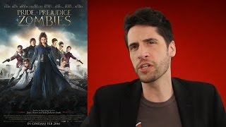 Pride & Prejudice & Zombies - movie review