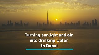 Turning sunlight and air into water in Dubai
