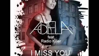 I Miss You-Ringtone (Adela ft Radio Killer) HD