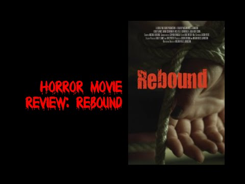 Horror Movie Review: Rebound streaming vf