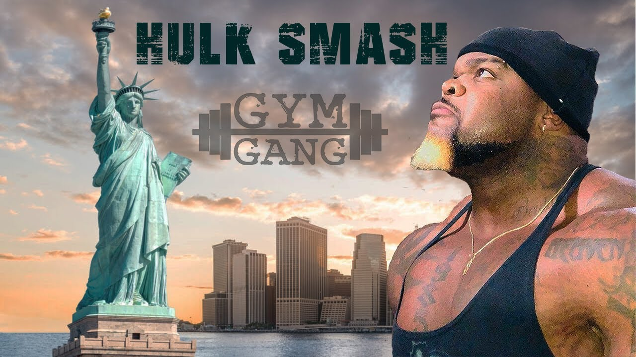 GYM GANG HULK SMASH INVADE  NY LIMITLESS FITNESS PT.2