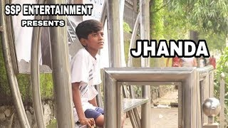 JHANDA- Independence Day 2018 | 15th August | heart touching | Sad story | Short Film