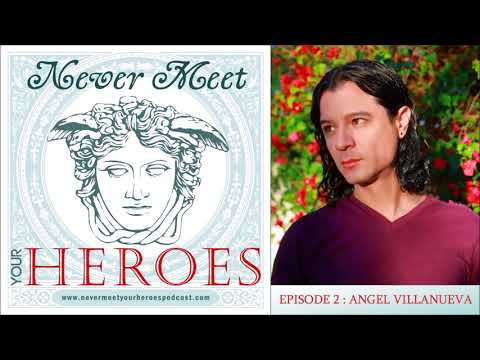 Episode 2: Angel Villanueva