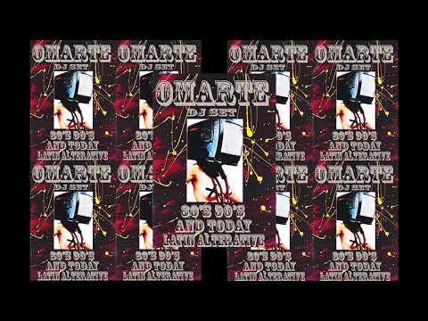 Omarte Grandiso - 80's 90's and Today Latin Alternative DJ Set