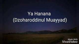 Lirik Sholawat Ya Hanana (Dzoharoddinul Muayyad)
