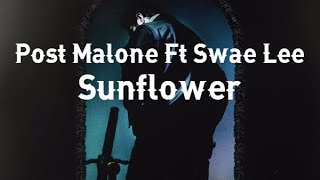 Post Malone & Swae Lee • Sunflower (Subtitulado Español)