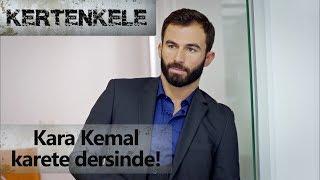 Kara Kemal karate dersinde! - Kertenkele