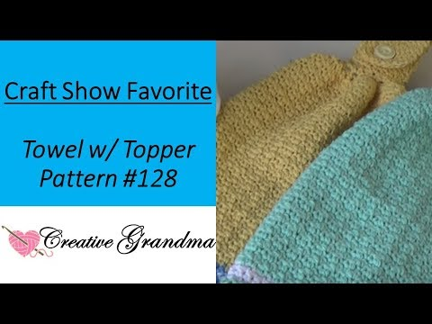 Crochet - No Border Cotton Towel with Topper One Piece - Free Pattern at end of video.