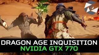 Dragon Age: Inquisition Benchmark - GTX 770 [60FPS]