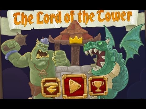 The Lord of the Tower - Властелин Башни на Android ( Review)