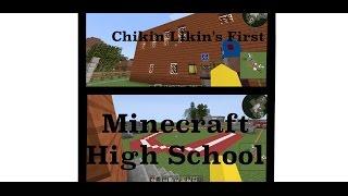 Tour of My First Minecraft High School