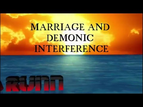 Marriage and demonic interference