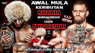 PENYEBAB KERIBUTAN  KHABIB NURMAGOMEDOV VS CONOR MCGREGOR. Khabib vs Conor McGregor fight