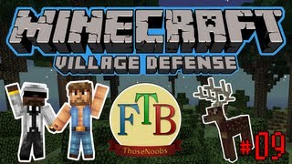 Minecraft Feed the Beast - Village Defense E09 - Let it be Twilight! /2