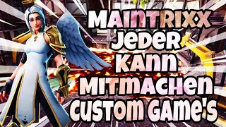 CUSTOM GAMES TURNIER MIT PREISGELD!! /ACCOUNT VERLOSUNG!! /FORTNITE LIVESTREAM/ DEUTSCH