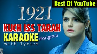 Kuch Iss Tarah (1921) - KARAOKE With Lyrics | Zareen Khan | New Bollywood Song Karaoke | BasserMusic