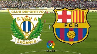 ... barcelona look to continue there unbeaten run as they face leganes! live from la liga!! fifa game...