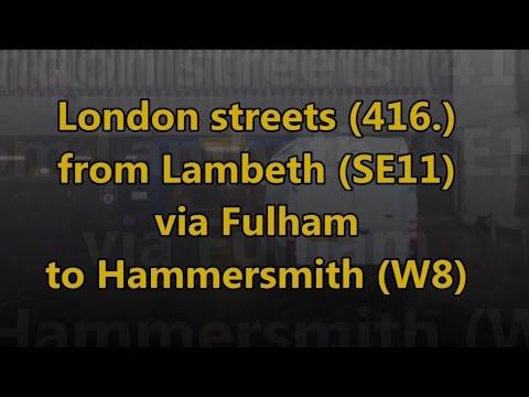 London Streets (416.) - Lambeth (SE11) - Fulham - Hammersmith (W8)
